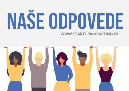 Odpovede Online Marketingovej agentúry StartupMarketing.sk