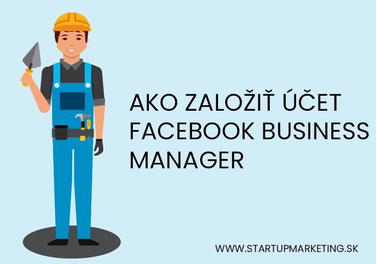 Úvodný obrázok ako založiť facebook business manager účet
