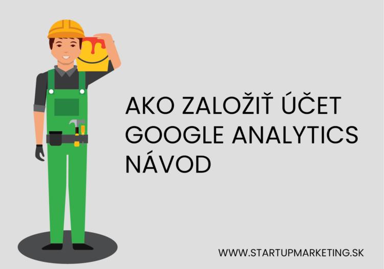 Úvodný obrázok blogu ako založiť google analytics účtu