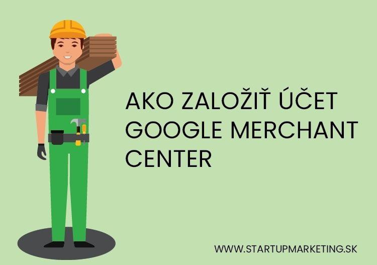 Úvodný obrázok k blogu ako založiť Google Merchant Center