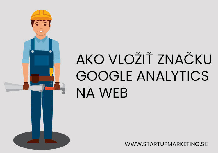 Nastavenie značky Google Analytics.